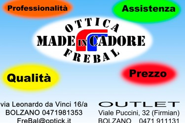 Ottica FreBal Made in Cadore